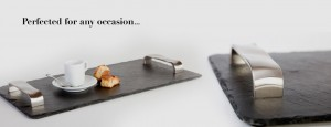 A Slate serving tray with brushed stainless steel handles Italian designed handles